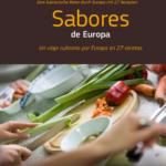 Europäische Gaumenfreuden: 27 preciosas recetas típicas de países de la UE en alemán y español.