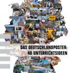 Das Deutschlandposter: 39 páginas de actividades del Goethe-Institut